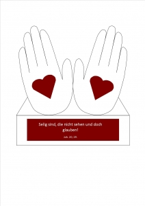 Bastelvorlage Hände - Selig sind die nicht sehen und doch glauben